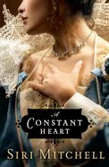 A Constant Heart (#01 in Against All Expectations Collection Series)
