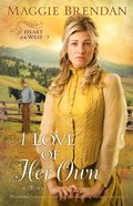 A Love of Her Own (#03 in Heart Of The West Series)
