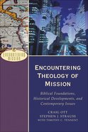 Encountering Theology of Mission (Encountering Mission Series)
