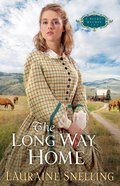 The Long Way Home (#03 in Secret Refuge Series)