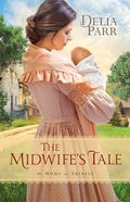 The Midwifes Tale (#01 in At Home In Trinity Series)
