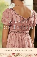 A Lady of Esteem (A Novella) (Hawthorne House Series)