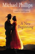A New Beginning (#02 in Journals Of Corrie & Christopher Series)
