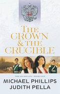 The Crown and the Crucible (#1 in Russians Series)