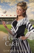 A Great Catch (#02 in Lake Manawa Summers Series)