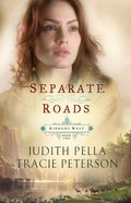 Separate Roads (#02 in Ribbons West Series)