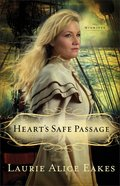 Hearts Safe Passage (#02 in Midwives Series)