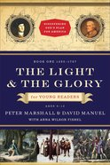The Light and the Glory For Young Readers (Discovering Gods Plan For America Series)