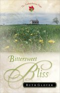 Bittersweet Bliss (#05 in Saskatchewan Saga Series)