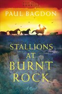 Stallions At Burnt Rock (#01 in West Texas Sunrise Series)