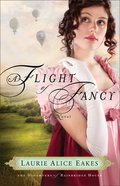 A Flight of Fancy (#02 in The Daughters Of Bainbridge House Series)