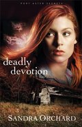 Deadly Devotion (#01 in Port Aster Secrets Series)
