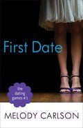 First Date (#01 in The Dating Game Series)