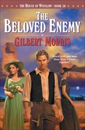 The Beloved Enemy (House Of Winslow Series)