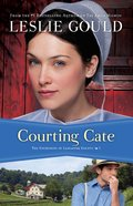 Courting Cate (#01 in The Courtships Of Lancaster County Series)