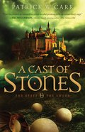 A Cast of Stones (#01 in The Staff And The Sword Series)