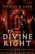By Divine Right (Novella) (Darkwater Saga Series)