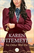 No Other Will Do (Ladies of Harpers Station Book #1)