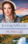 The Potters Lady (#02 in Refined By Love Series)