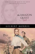 The Amazon Quest (House Of Winslow Series)