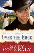 Over the Edge (#03 in The Kincaid Brides Series)