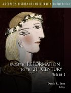 A Peoples History of Christianity, Volume 2 (#02 in A Peoples History Of Christianity Series)