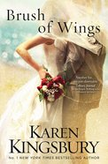 Brush of Wings (Angels Walking Series)