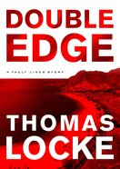 Double Edge (Ebook Short - Prequel) (Fault Lines Series)