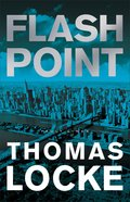 Flash Point (#02 in Fault Lines Series)