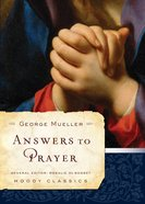 Answers to Prayer (Moody Classic Series)