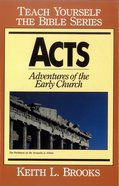Acts (Teach Yourself The Bible Series)