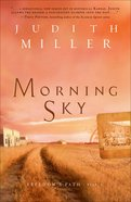 Morning Sky (#02 in Freedoms Path Series)