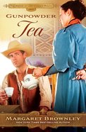 Gunpowder Tea (Brides Last Chance Ranch Series)