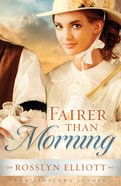 Fairer Than Morning (#01 in Saddlers Legacy Series)
