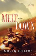 Meltdown (#03 in Task Force Valor Series)
