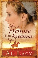 A Promise For Breanna (#01 in Angel Of Mercy Series)