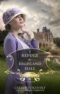 A Edwbs #03 Refuge At Highland Hall (#03 in Edwardian Brides Series)