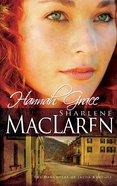 Hannah Grace (#01 in Daughters Of Jacob Kane Series)