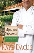 Menu For Romance (#2 in Brides Of Bonneterre Series)