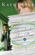 Turnabouts Fair Play (Matchmakers Series)