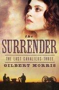 The Surrender (#03 in Last Cavaliers Series)