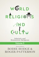 World Religions and Cults Volume 3 (#03 in World Religion & Cults Series)
