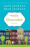 Grounded (#01 in Windy City Neighbours Series)