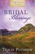 Bridal Blessings (Truly Yours Series)