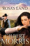 Rosas Land (#01 in Western Justice Series)