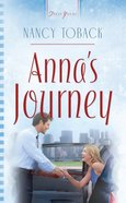 Annas Journey (#714 in Heartsong Series)