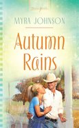 Autumn Rains (Missouri Contempory #01) (#873 in Heartsong Series)