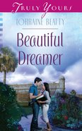 Beautiful Dreamer (#1021 in Heartsong Series)