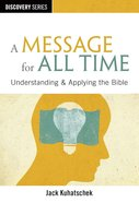 A Message For All Time (The Discovery Series)