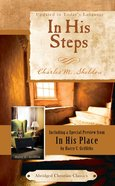 In His Steps (Abridged) (Abridged Christian Classics Series)